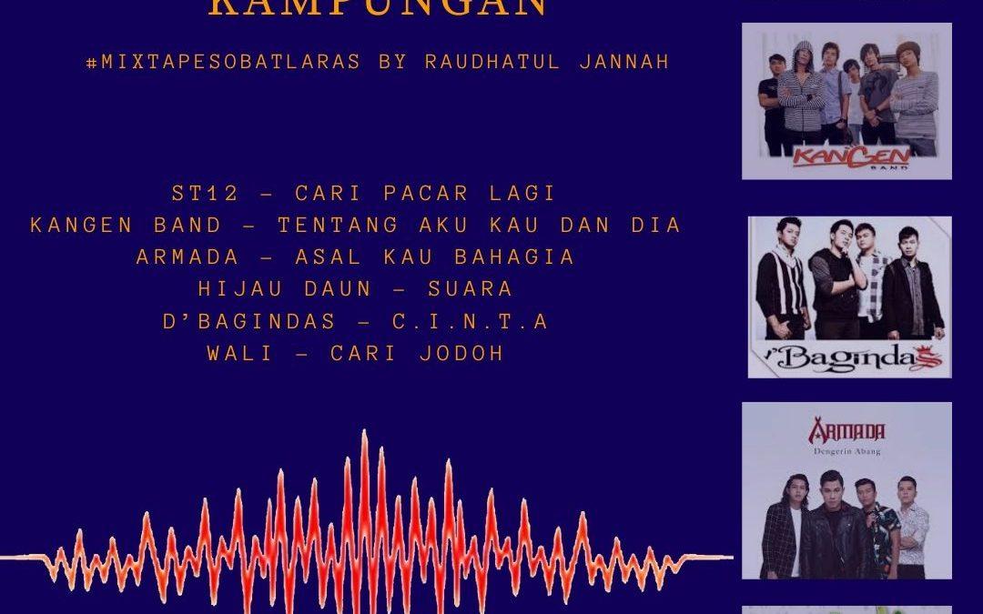 [Mixtape] Lagu Pop Melayu yang Kampungan