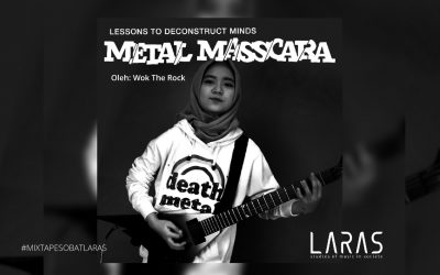 [Mixtape] Metal Masscara: Lessons To Deconstruct Minds