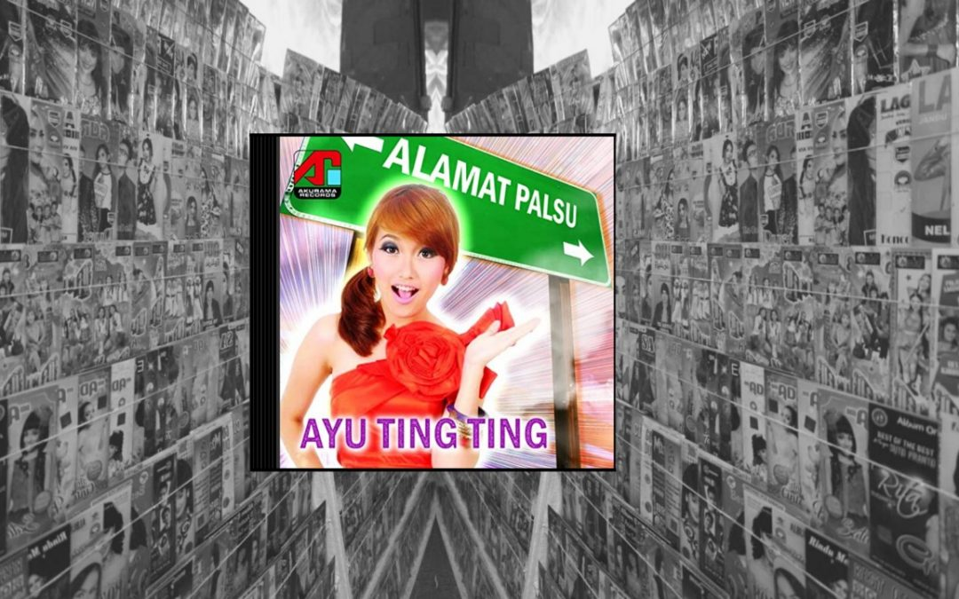This is Dang, This is Dut, This is Dangdut: Menguping Kembali Album Alamat Palsu Oleh Ayu Tingting