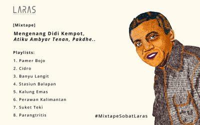 [Mixtape] Mengenang Didi Kempot, Atiku Ambyar Tenan, Pakdhe..