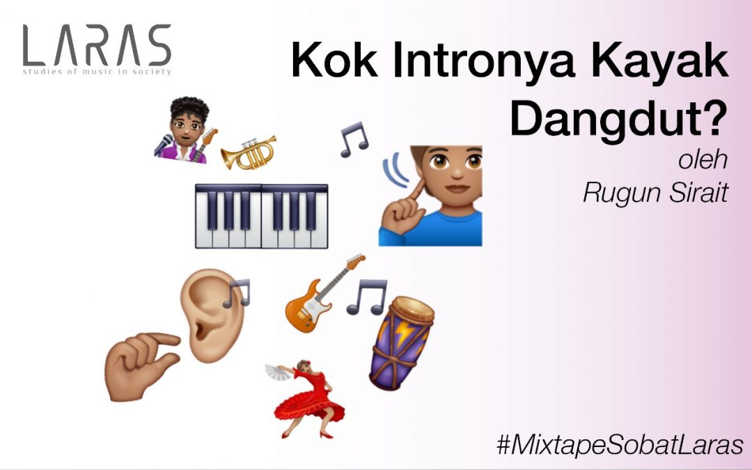[Mixtape] Kok Intronya Kayak Dangdut?