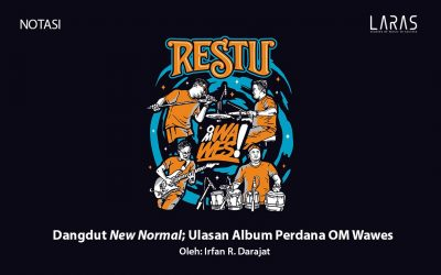 Dangdut New Normal: Ulasan Album Perdana OM Wawes